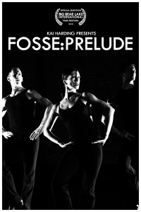 Fosse:Prelude Poster